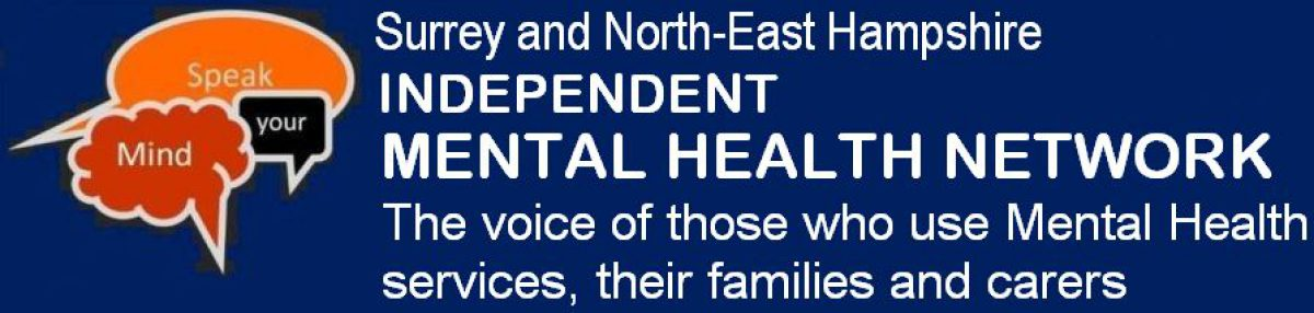 Surrey and North-East Hampshire INDEPENDENT MENTAL HEALTH NETWORK